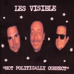 Not Politically Correct by Les Visible and The Critical List